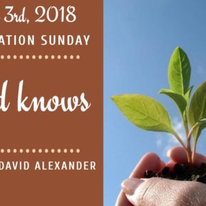 God Knows: Graduation Sunday