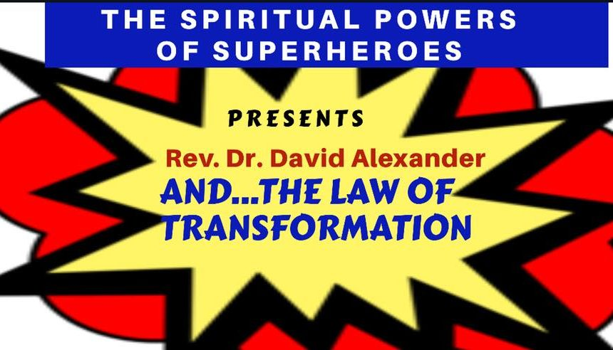 The Law of Transformation