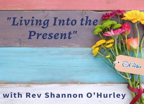 Living Into The Present